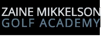 Zaine Mikkelson Golf Academy